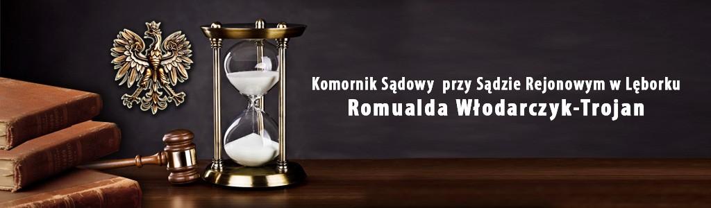 Komornik Sądowy przy Sądzie w Lęborku Romualda Włodarczyk-Trojan